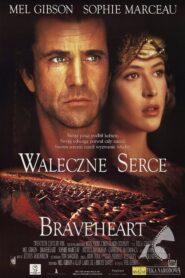 Braveheart – Waleczne Serce