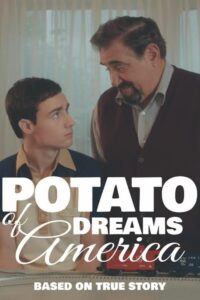 Potato Dreams of America