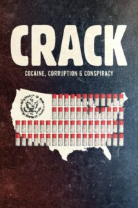 Crack: Kokaina, korupcja i konspiracja